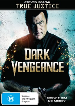 True Justice: Dark Vengeance [DVD]