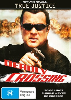 True Justice: Deadly Crossing [DVD]