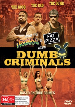 Dumb Criminals - The Movie [DVD]