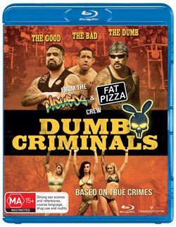 Dumb Criminals - The Movie [Blu-ray]