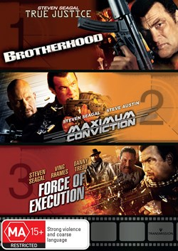 True Justice: Brotherhood/Maximum Conviction/Force of Execution [DVD]