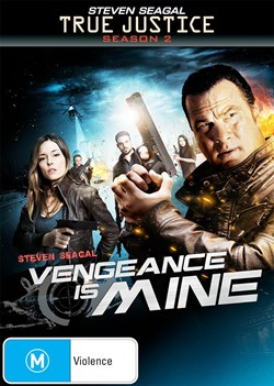 True Justice: Vengeance Is Mine [DVD]