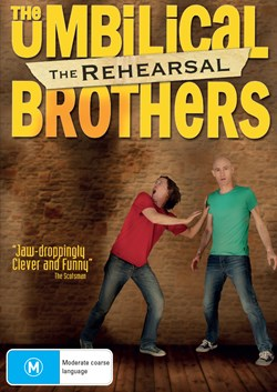 The Umbilical Brothers: The Rehearsal [DVD]